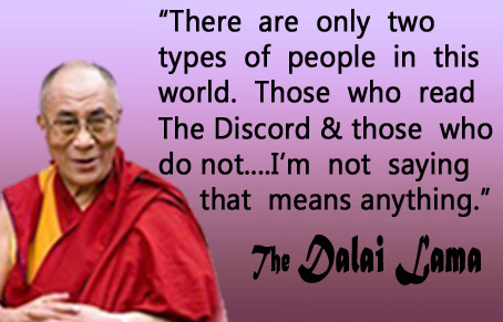 Dalai Discord Recruits Lama! In related news, Dalai Lama's Wisdom Questioned