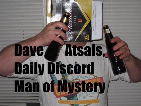 Dave Atsals, Daily Discord Man of Mystery