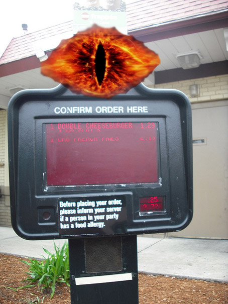 "I See You! And Will Take Your Mordor Order! ""I'll have a pulled orc sandwich, some onion ring wraiths, and a Sauron shake."""