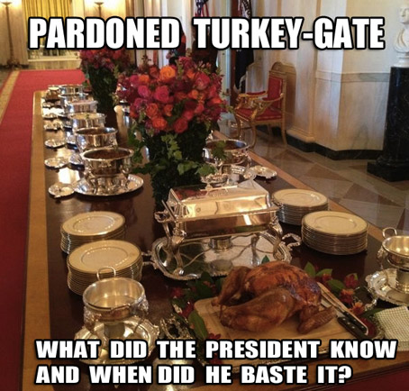 "Obama Uses Executive Order to Overrule Turkey Pardon, Darrell Issa calling for a full investigation of ""Turkey-gate""."